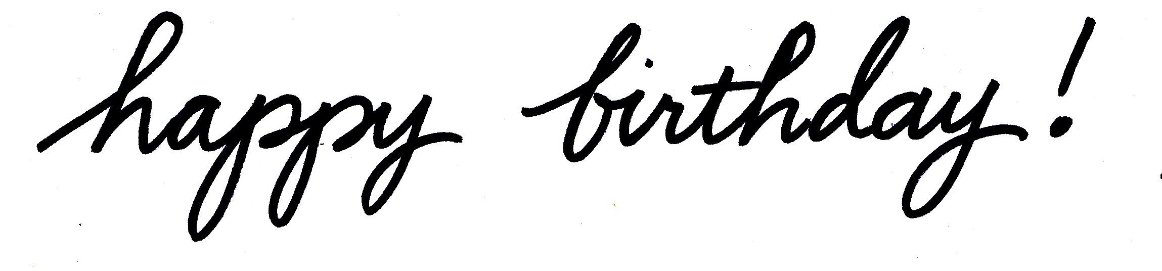 Casual Script Happy Birthday Handwritten Life